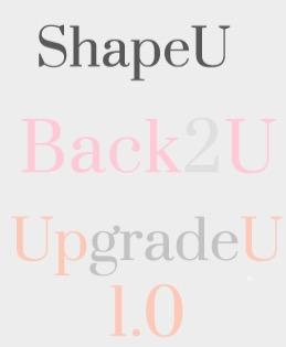 Der Unterschied: ShapeU, Back2U & UpgradeU 1.0