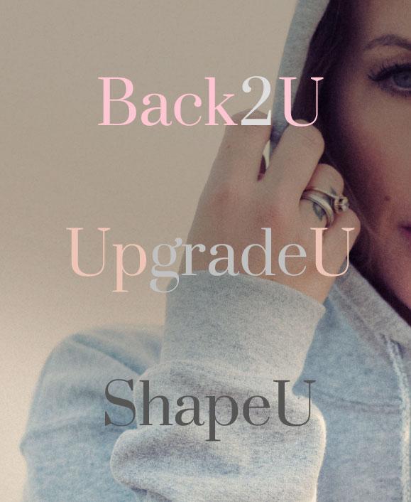 Der Unterschied: ShapeU, Back2U & UpgradeU
